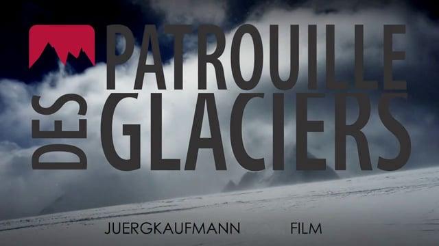 Patrouille des Glaciers 2012 Official Video French German