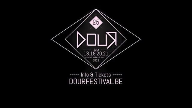 25th Dour Festival - 18 19 20 21 July 2013 - Teaser
