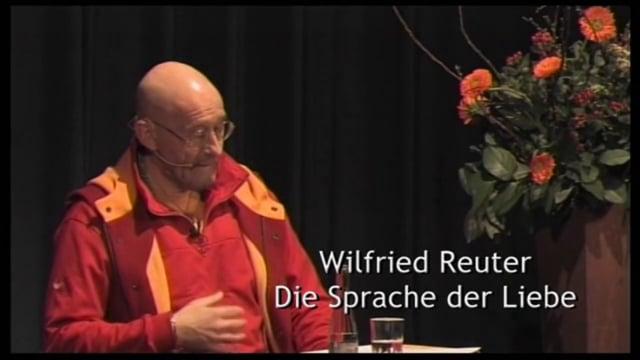 """Wilfried Reuter """"Die Sprache der Liebe"""" DVD-Trailer"""