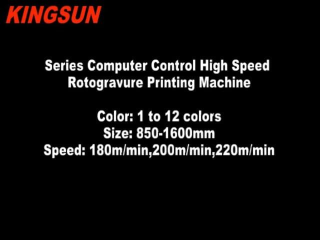 High Speed Rotogravure Printing Machines - China Kingsun Machinery