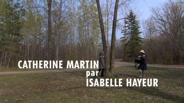 Catherine Martin par Isabelle Hayeur