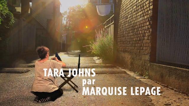 Tara Johns par Marquise Lepage