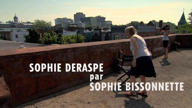 Sophie Deraspe par Sophie Bissonnette