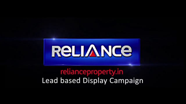 Reliance Property Display Campaign Case Study