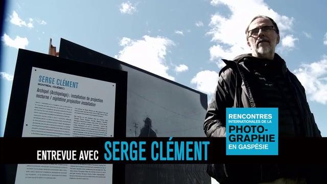 Serge Clément - Entrevue | photogaspesie.ca | édition 2013