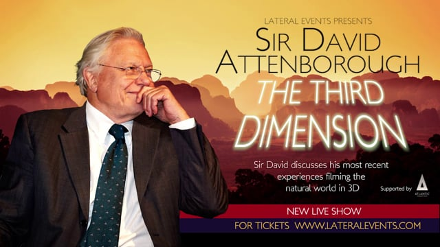 Sir David Attenborough – The Third Dimension - Live on Stage