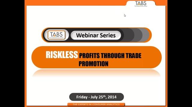 Riskless Profits Through Trade Promotion (07/25/2014)