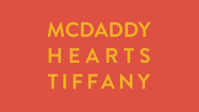 McDaddy Hearts Tiffany
