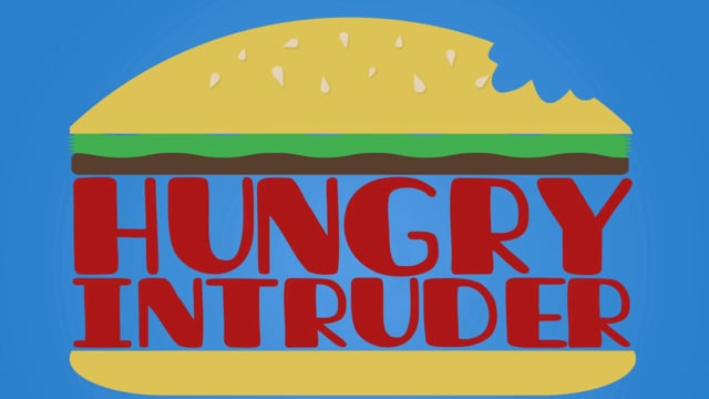 Hungry Intruder