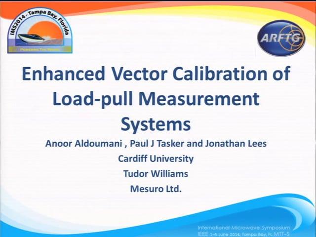 Enhanced Vector Calibration of Loadpull Measurement Systems [ARFTG83, Aldoumani]
