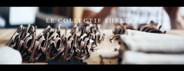 Le Collectif Shelter - Lunettes en Bois