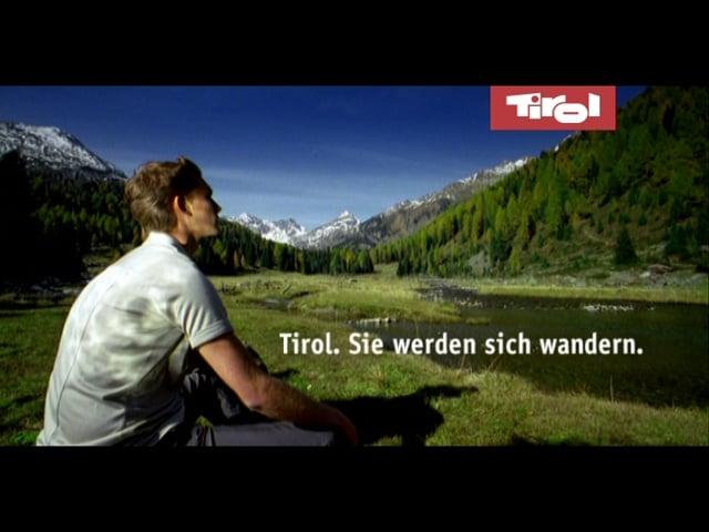 Land Tirol - Sie werden sich wandern - Imagespot