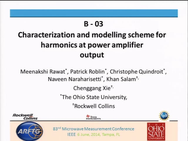 Characterization and modelling scheme for harmonics at power amplifier output [ARFTG83, Rawat]