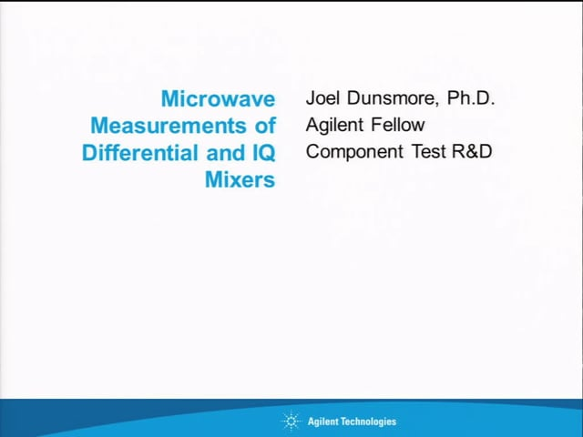 Microwave Measurements of Differential and IQ Mixers [ARFTG83, Dunsmore]