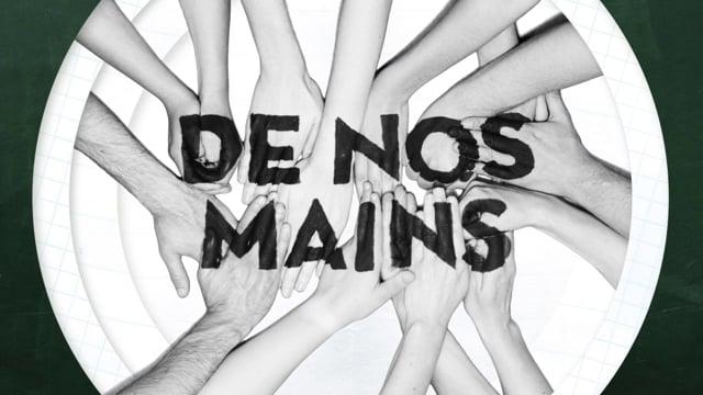 De Nos Mains - Opening Titles
