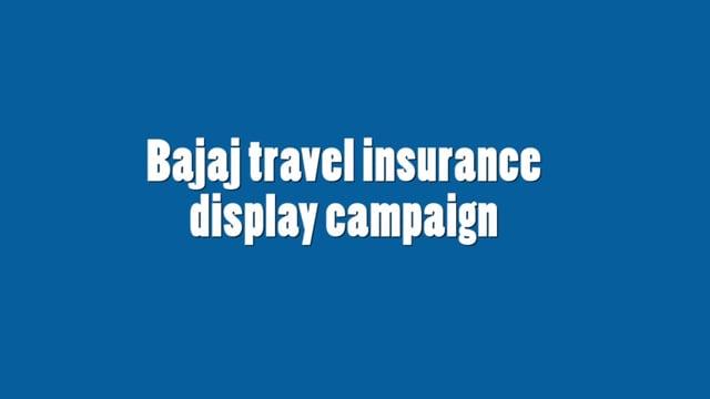 Bajaj Travel Insurance Display Casestudy