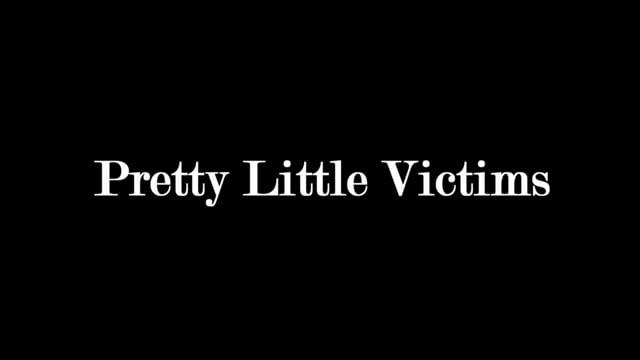 Pretty Little Victims