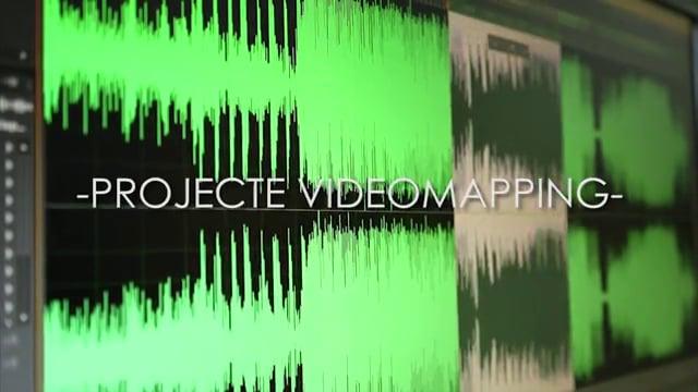 PROJECTE VIDEOMAPPING