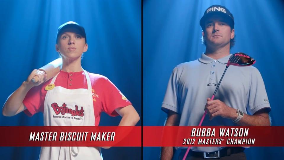 Bojangles - Master Biscuit Maker / Bubba Watson