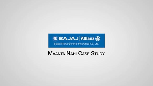 Bajaj Allianz Maanta Nahi Case Study