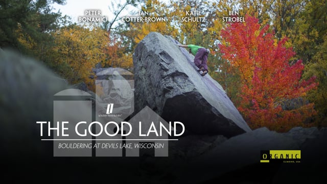 The Good Land — Bouldering at Devil's Lake, Wisconsin
