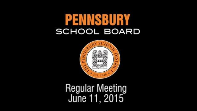 Pennsbury School Board Meeting for June 11, 2015