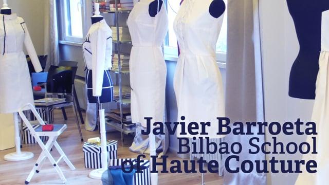 Javier Barroeta Bilbao School of Haute Couture
