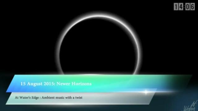 At Water's Edge, 15 August 2015: Newer Horizons