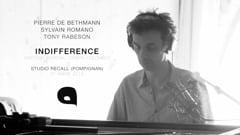 2015 - P2B Trio / INDIFFERENCE / Studio Recall