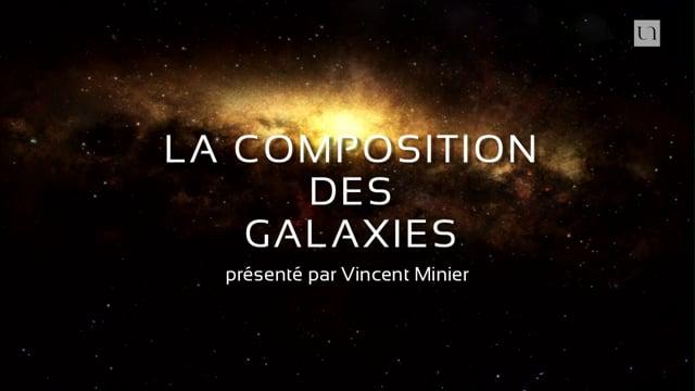 ExplorUnivers 7 – La composition des Galaxies