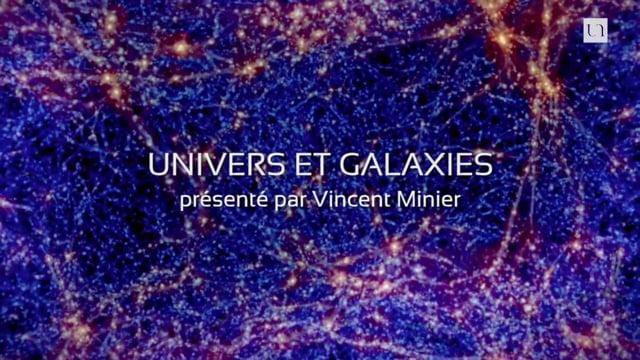 ExplorUnivers 8 – Univers et ses galaxies