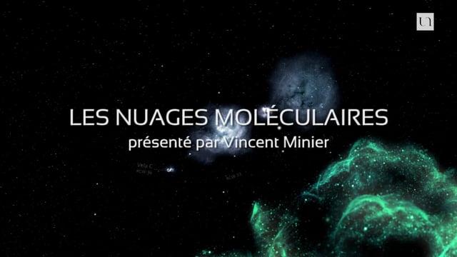 ExplorUnivers 9 – Les nuages moléculaires