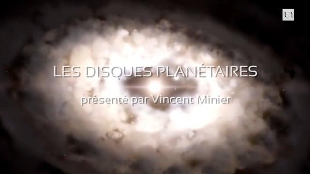 ExplorUnivers 10 – Les disques planétaires