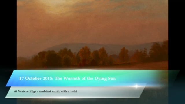 At Water's Edge, 17 October 2015: The Warmth of the Dying Sun