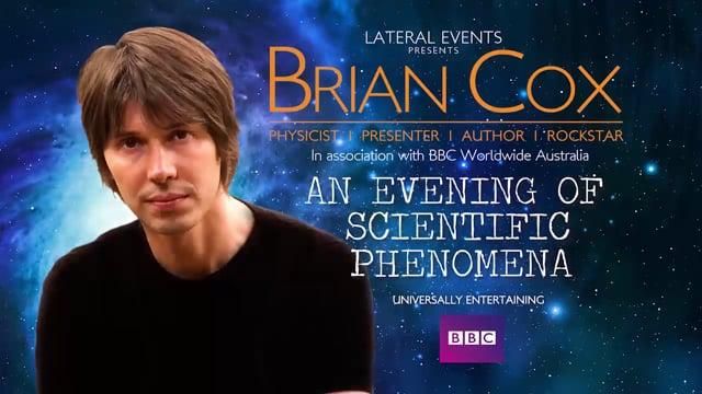 Prof Brian Cox – An Evening of Scientific Phenomena - Live on Stage