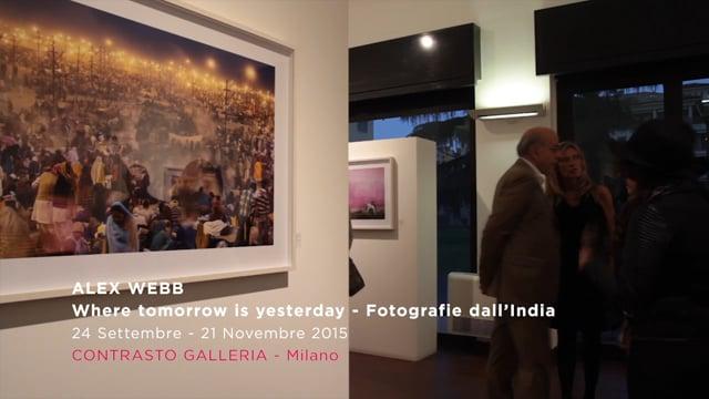 ALEX WEBB, WHERE TOMORROW IS YESTERDAY – CONTRASTO GALLERIA, MILANO
