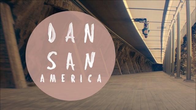 Dan San - America