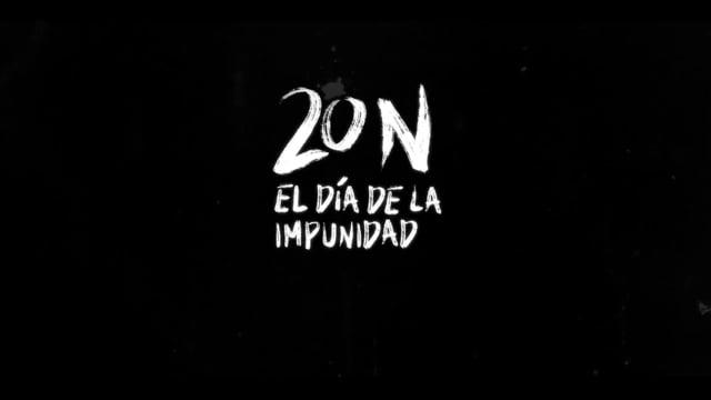 20 N EL DÍA DE LA IMPUNIDAD
