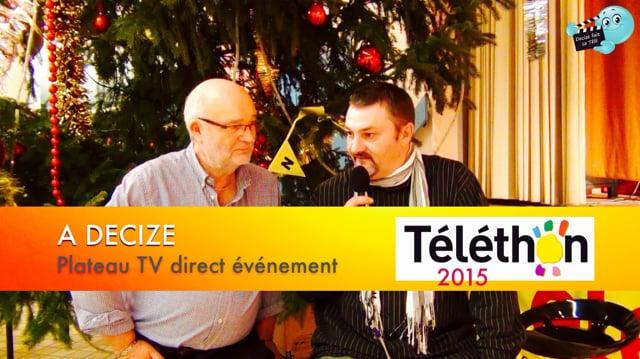 Decize fait sa télé à Decize au téléthon 2015 - CLOTURE DU 29eme TELETHON