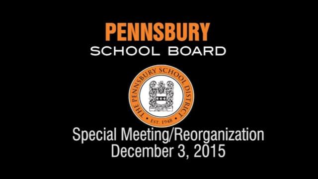 Pennsbury School Board Meeting for December 3, 2015 (Reorganization)