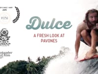 Dulce - a fresh look at Pavones
