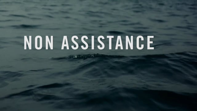 Documentary 'Non Assistance' • Trailer<br><br>Director Fred Choffat<br> Production Co Akka Films