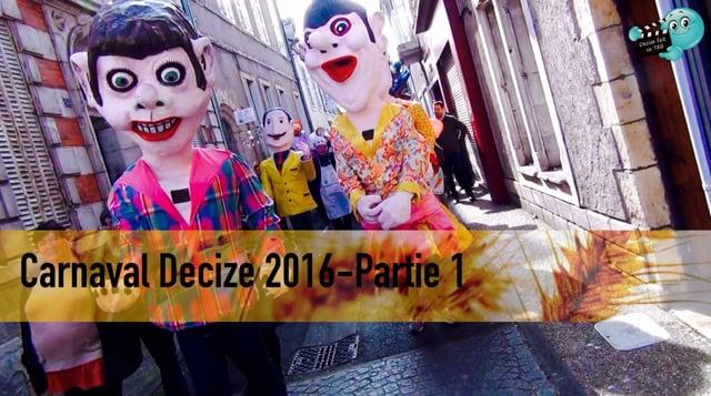 Decize fait sa télé au carnaval de Decize 2016, partie 1
