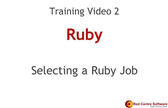 2. Selecting a Ruby Job
