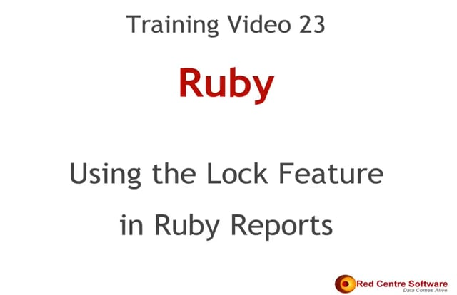 23. Using the Lock Feature in Ruby Reports
