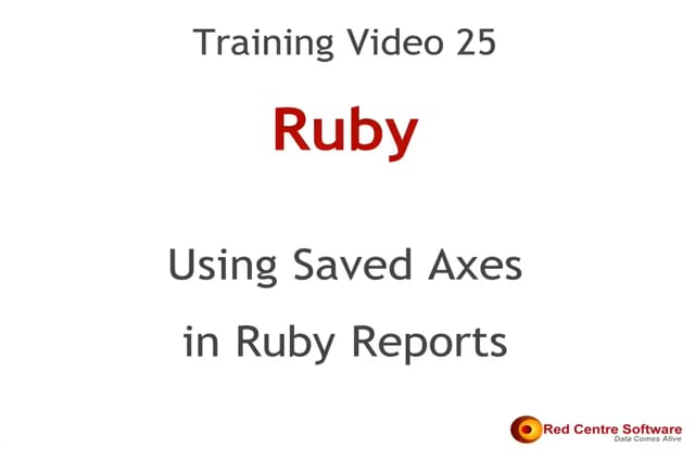 25. Using Saved Axes in Ruby Reports