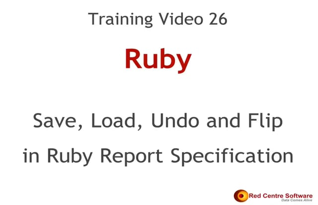 26. Save, Load, Undo and Flip in Ruby Report Specification