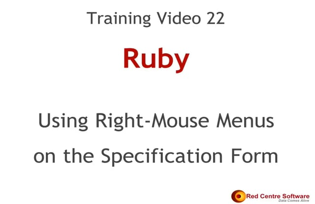 22. Using Right-mouse Menus on the Specification Form