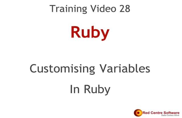 28. Customising Variables in Ruby