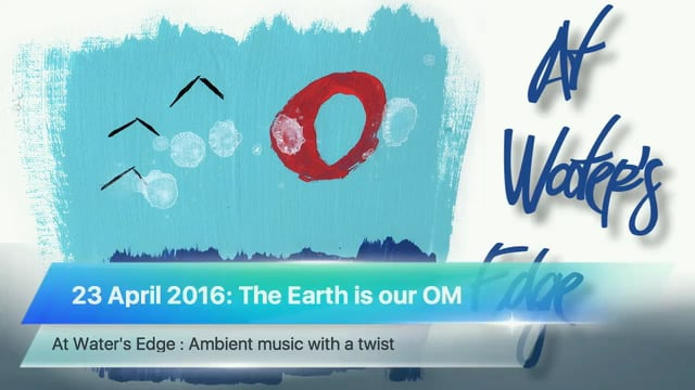 The Earth is our OM